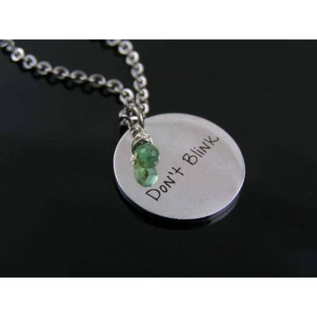 Don't Blink - Inspirational Necklace with Genuine Emerald