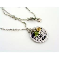 Inspirational Necklace 'In every moment, peace is a choice'